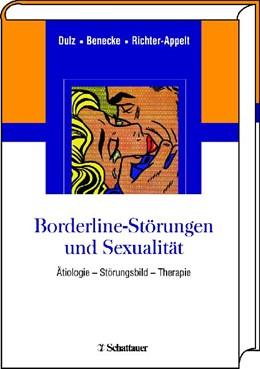 Abbildung von Dulz / Benecke / Richter-Appelt   Borderline-Störungen und Sexualität   2009   Ätiologie – Störungsbild – The...
