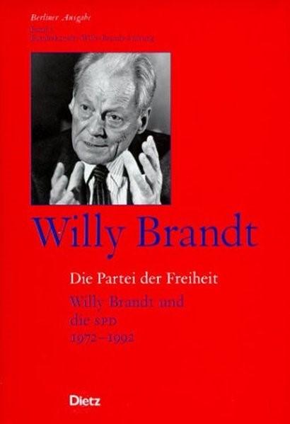 Berliner Ausgabe / Die Partei der Freiheit | Brandt, 2002 | Buch (Cover)
