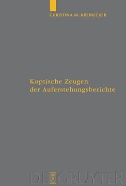 Abbildung von Kreinecker | Koptische Zeugen der Auferstehungsberichte | 2008