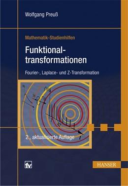 Abbildung von Preuß | Funktionaltransformationen | 2., aktualisierte Auflage | 2009 | Fourier-, Laplace- und Z-Trans...