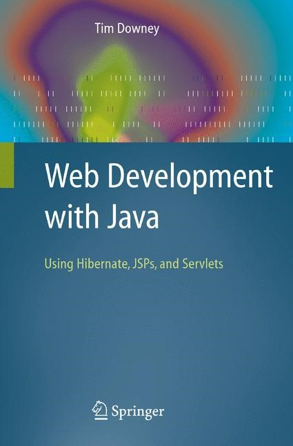 Abbildung von Downey | Web Development with Java | 1st Edition. | 2007