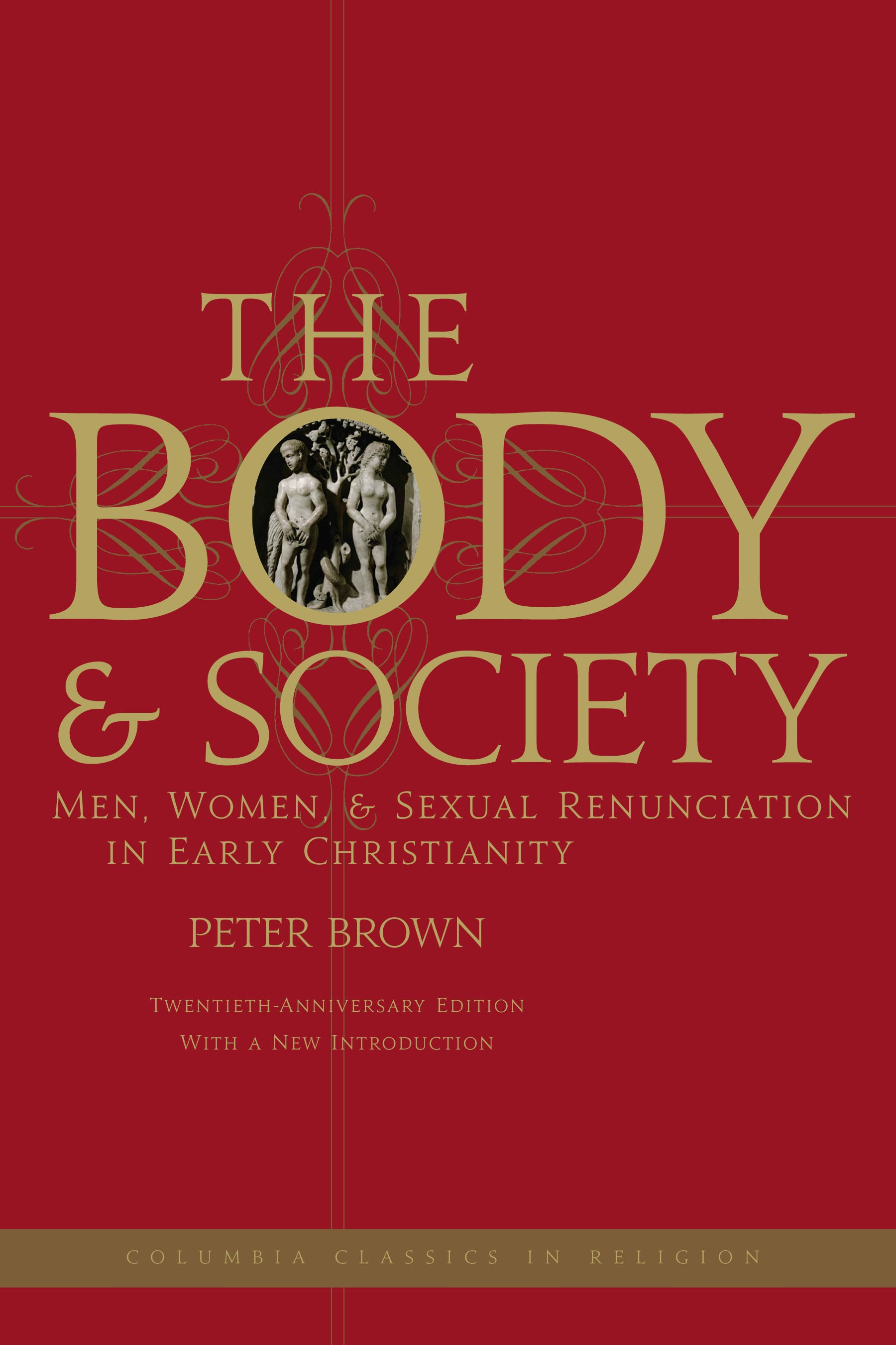 Abbildung von Brown | The Body and Society | Twentieth Anniversary Edition with a New Introduction | 2008