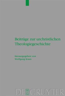 Abbildung von Kraus | Beiträge zur urchristlichen Theologiegeschichte | 2009 | 163