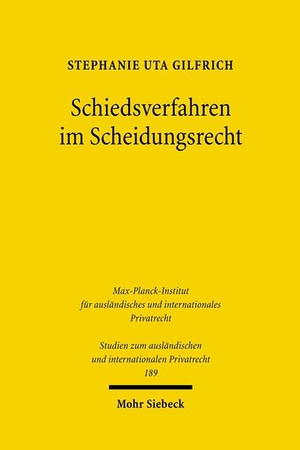 Abbildung von Gilfrich   Schiedsverfahren im Scheidungsrecht   1., Aufl.   2007