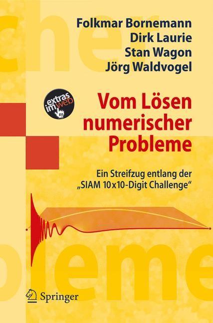 Vom Lösen numerischer Probleme   Bornemann / Laurie / Wagon, 2006   Buch (Cover)