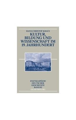 Abbildung von Kraus | Kultur, Bildung und Wissenschaft im 19. Jahrhundert | 2008