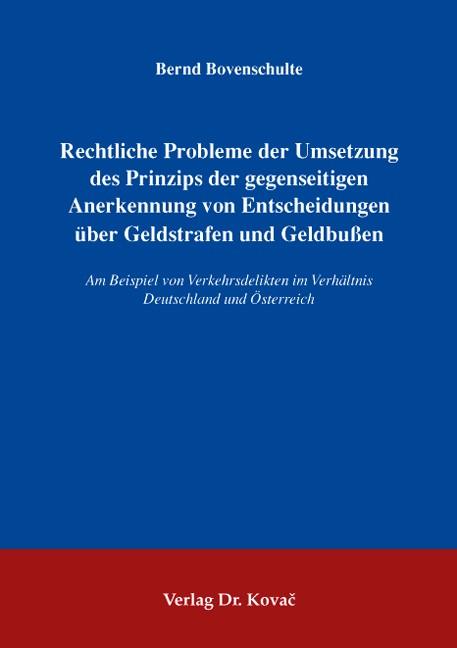 Rechtliche Probleme der Umsetzung des Prinzips der gegenseitigen Anerkennung von Entscheidungen über Geldstrafen und Geldbußen | Bovenschulte, 2008 | Buch (Cover)