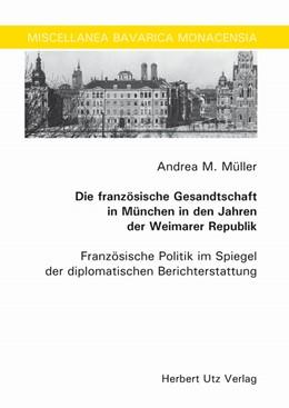Abbildung von Müller   Die französische Gesandtschaft in München in den Jahren der Weimarer Republik   2010   Französische Politik im Spiege...   184