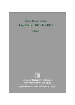 Abbildung von Meischner-Metge | Gustav Theodor Fechner: Tagebücher 1828 bis 1879 | 1. Auflage | 2004 | 27.1+2 | beck-shop.de