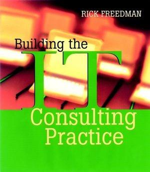 Abbildung von Freedman | Building the IT Consulting Practice | 2002