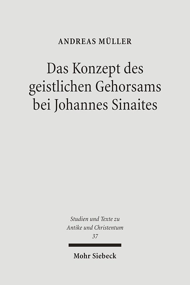Das Konzept des geistlichen Gehorsams bei Johannes Sinaites | Müller | 1., Aufl., 2006 | Buch (Cover)