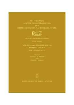 Abbildung von Porter   New Testament Greek Papyri and Parchments   2008   XXIX: New Editions: Text. XXX:...   XXIX/XXX