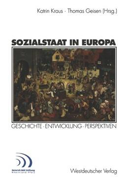 Abbildung von Kraus / Geisen | Sozialstaat in Europa | 2001 | Geschichte · Entwicklung Persp...