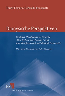 Abbildung von Kriener / Rovagnati | Dionysische Perspektiven | 2004 | Gerhart Hauptmanns Novelle