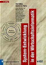 Abbildung von Böhm / Fuchs | System-Entwicklung in der Wirtschaftsinformatik | 5., vollst. überarb. Aufl. | 2002