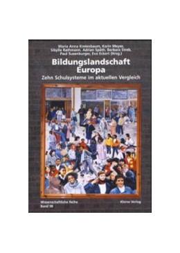 Abbildung von Kreienbaum / Meyer / Rathmann / Späth / Streb / Susenburger / Eckert | Bildungslandschaft Europa | 1997