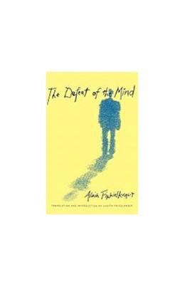 Abbildung von Finkielkraut   The Defeat of the Mind   1996   Translation by Judith Friedlan...