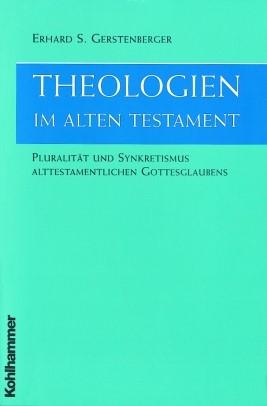Abbildung von Gerstenberger | Theologien im Alten Testament | 2001