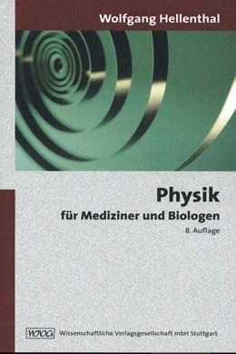 Abbildung von Hellenthal | Physik für Mediziner und Biologen | 8., neu bearbeitete Auflage | 2006
