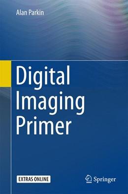 Abbildung von Parkin   Digital Imaging Primer   1. Auflage   2015   beck-shop.de