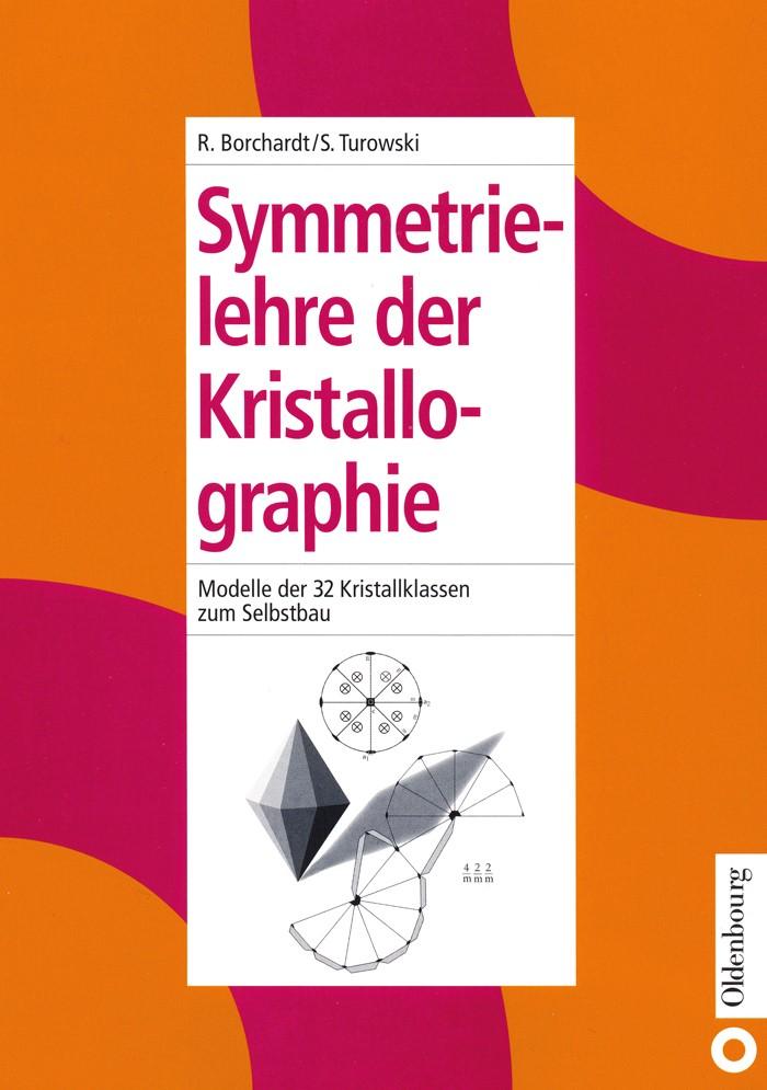 Symmetrielehre der Kristallographie | Borchardt / Turowski | Reprint 2015, 1999 | Buch (Cover)