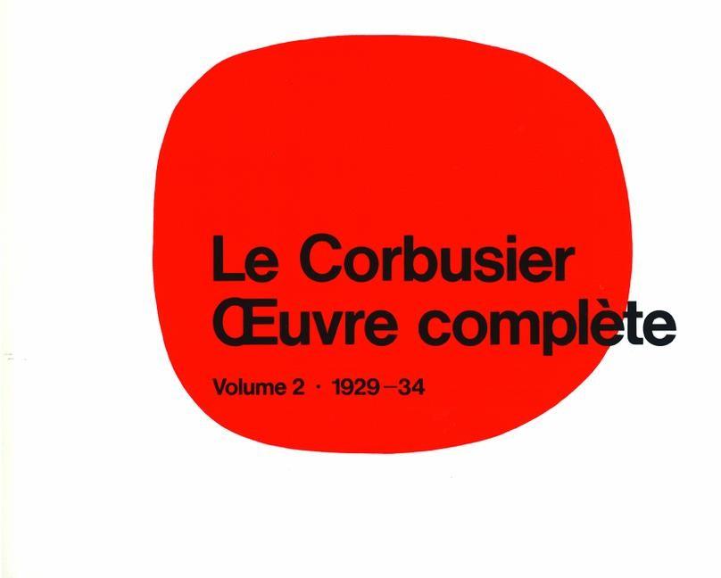 Abbildung von Boesiger   Le Corbusier - Œuvre complèteVolume 2: 1929-1934   1995