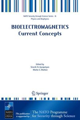 Abbildung von Ayrapetyan / Markov | Bioelectromagnetics Current Concepts | 1. Auflage | 2006 | beck-shop.de