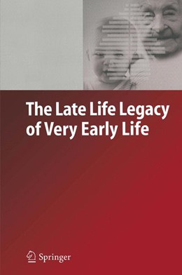 Abbildung von Doblhammer | The Late Life Legacy of Very Early Life | 1st ed. Softcover of orig. ed. 2004 | 2010