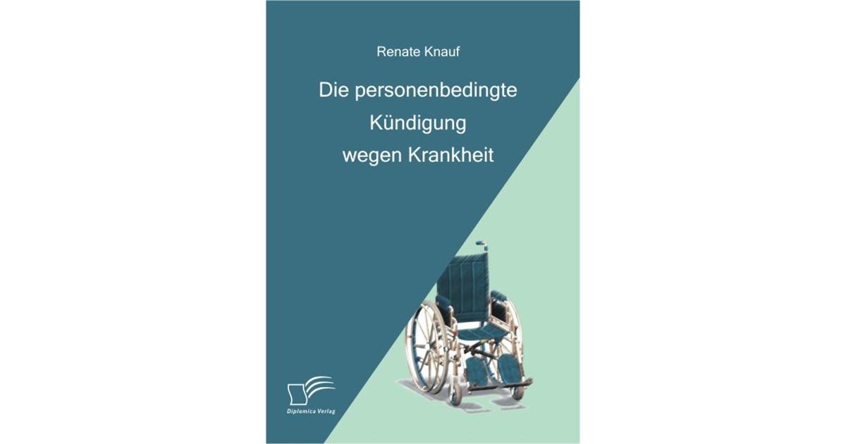 Die Personenbedingte Kündigung Wegen Krankheit Knauf 2008 Buch