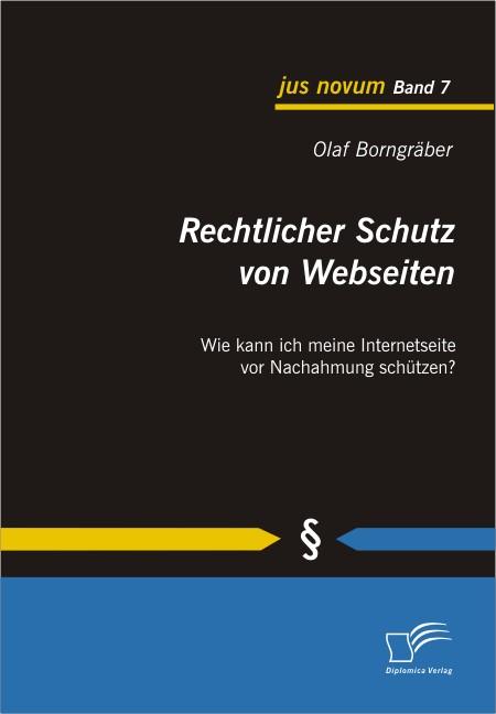 Rechtlicher Schutz von Webseiten | Borngräber, 2010 | Buch (Cover)