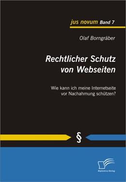 Abbildung von Borngräber   Rechtlicher Schutz von Webseiten   2010   Wie kann ich meine Internetsei...