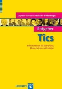 Abbildung von Döpfner / Roessner / Woitecki | Ratgeber Tics | 2010
