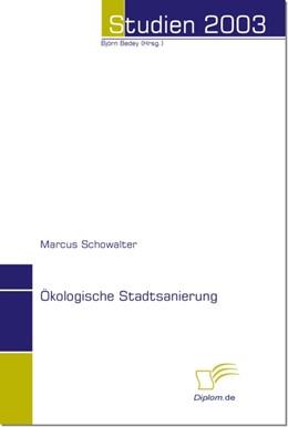 Abbildung von Schowalter / Bedey   Ökologische Stadtsanierung   2004