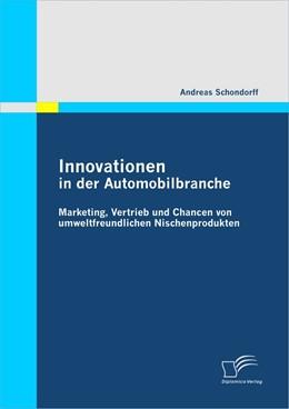 Abbildung von Schondorff | Innovationen in der Automobilbranche | 2010 | Marketing, Vertrieb und Chance...