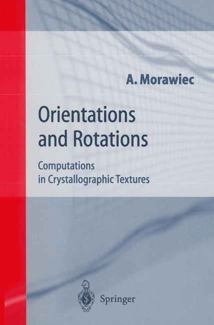 Orientations and Rotations | Morawiec | 1st Edition. Softcover version of original hardcover edition 2004, 2010 | Buch (Cover)