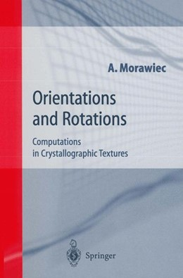 Abbildung von Morawiec | Orientations and Rotations | 1st Edition. Softcover version of original hardcover edition 2004 | 2010 | Computations in Crystallograph...