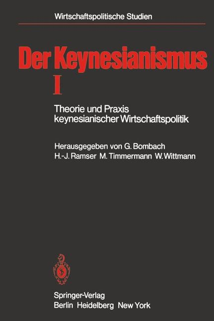 Der Keynesianismus I | Bombach / Ramser / Timmermann / Wittmann, 1981 | Buch (Cover)
