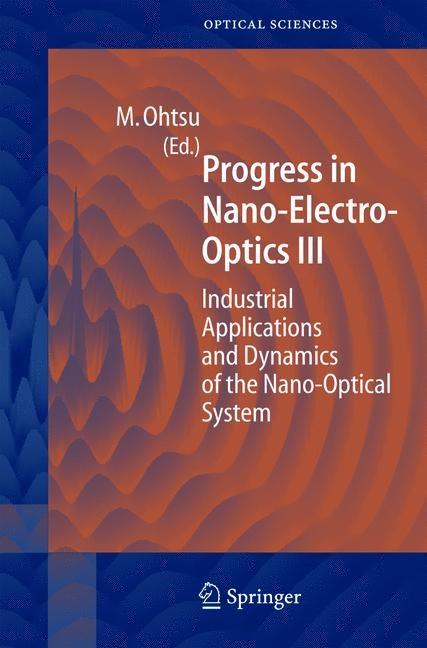 Progress in Nano-Electro Optics III | Ohtsu | 1st Edition. Softcover version of original hardcover edition 2005, 2010 | Buch (Cover)