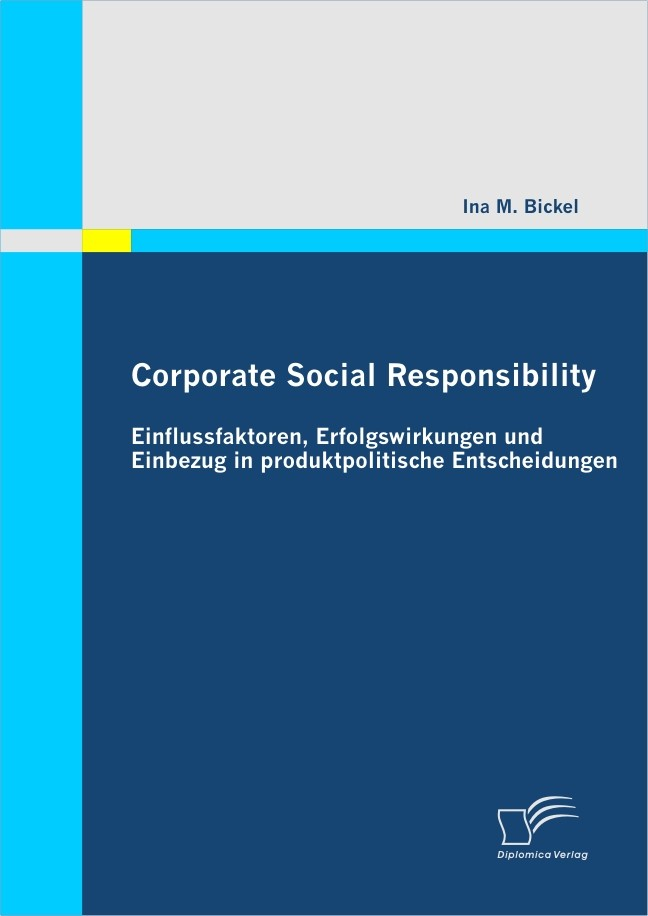 Corporate Social Responsibility   Bickel, 2009 (Cover)