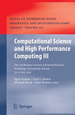 Abbildung von Krause / Shokin / Shokina   Computational Science and High Performance Computing III   1st Edition. Softcover version of original hardcover edition 2008   2010   The 3rd Russian-German Advance...   101