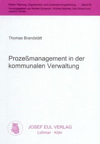Prozeßmanagement in der kommunalen Verwaltung   Brandstätt, 2000   Buch (Cover)
