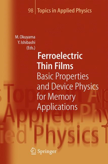 Ferroelectric Thin Films | Okuyama / Ishibashi | Softcover of orig. ed. 2005, 2010 | Buch (Cover)