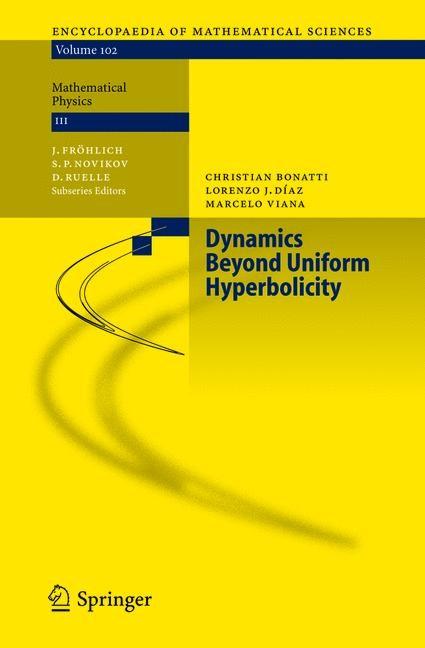Abbildung von Bonatti / Díaz / Viana | Dynamics Beyond Uniform Hyperbolicity | 1st Edition. Softcover version of original hardcover edition 2005 | 2010