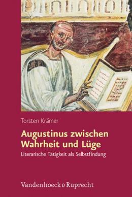 Abbildung von Krämer | Augustinus zwischen Wahrheit und Lüge | 2007 | Literarische Tätigkeit als Sel... | Band 170