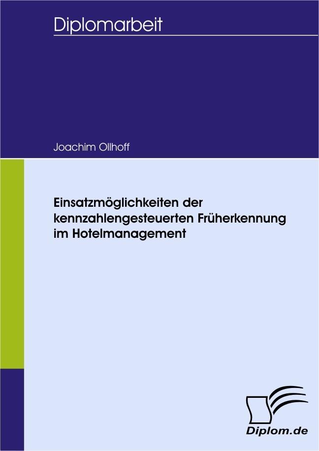 Einsatzmöglichkeiten der kennzahlengesteuerten Früherkennung im Hotelmanagement | Ollhoff, 2007 | Buch (Cover)