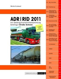 Abbildung von Krautwurst | ADR / RID 2011 | 1. Auflage 2011. Rechtsstand: 1. Januar 2011 | 2010 | Mit Gefahrgutvorschriftensamml...