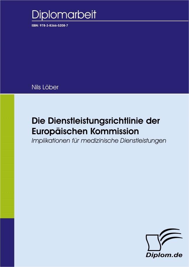 Die Dienstleistungsrichtlinie der Europäischen Kommission | Löber | 2., unveränderte Auflage, 2009 | Buch (Cover)
