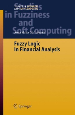 Abbildung von Gil-Lafuente | Fuzzy Logic in Financial Analysis | 1st Edition. Softcover version of original hardcover edition 2005 | 2010 | 175