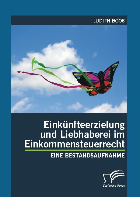Einkünfteerzielung und Liebhaberei im Einkommensteuerrecht | Boos, 2009 | Buch (Cover)