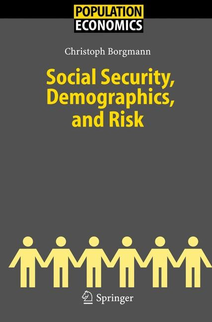 Social Security, Demographics, and Risk | Borgmann | 1st ed. Softcover of orig. ed. 2005, 2010 | Buch (Cover)
